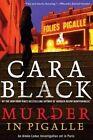 Murder in Pigalle by Cara Black (Paperback, 2015)
