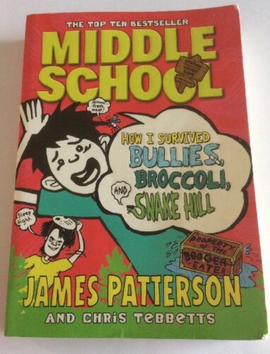 1 of 1 - Middle School: How I Survived Bullies, Broccoli, and Snake Hill: (Middle School…