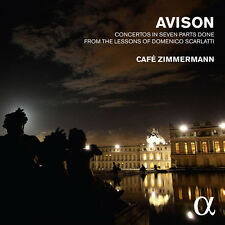 Cafe Zimmermann - Avison: Concertos In 7 Parts From The Lessons [New CD]