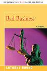 Bad Business by Anthony Bruno (Paperback / softback, 2008)