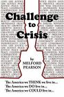 Challenge to Crisis by Melford Pearson (Paperback / softback, 2013)