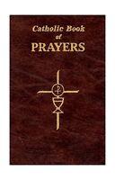 Catholic Book Of Prayers: Popular Catholic Prayers Arranged For... Free Shipping