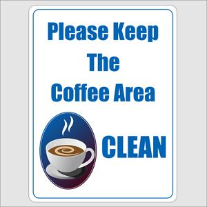 Please Keep The Coffee Area Clean Sign Aluminium | eBay