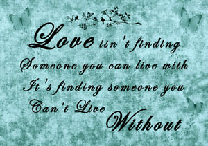 Love-Isn-039-t-Finding-Someone-you-can-live-with-Canvas-Wall-Art-Print-Duck-Egg-Blue