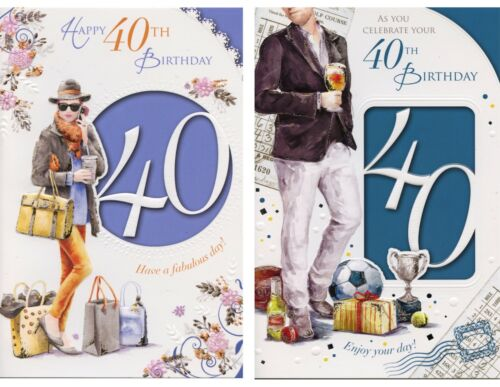 MALE FEMALE HAPPY 40TH BIRTHDAY SENTIMENTAL VERSE BIRTHDAY CARD 1STP/&P
