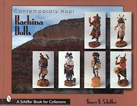 Contemporary Hopi Kachina Dolls With 519 Color Photos