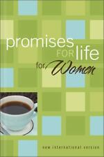Promises for Life for Women: from the New Women's Devotional Bible
