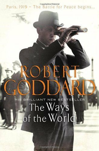 The Ways of the World By Robert Goddard. 9780593069745