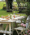 Lazy Days and Beach Blankets: Simple Alfresco Dining with Family and Friends by Helen Ridge (Hardback, 2009)