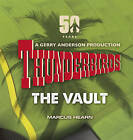 Thunderbirds: The Vault by Marcus Hearn (Hardback, 2015)