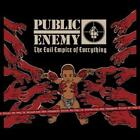 The Evil Empire Of Everything von Public Enemy (2012)