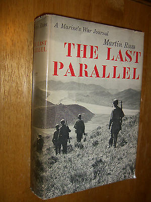 The Last Parallel A Marine's War Journal by Martin Russ 1st Marine Division 1957