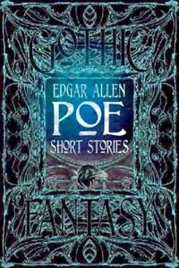 """a review of edgar allan poes gothic fictions We contend that the narrator in edgar allan poe's """"the black cat"""" is horrified not only by the way his reason degenerates over the course of the tale but al."""