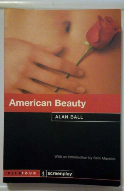 American Beauty, Sreenplay, Allan Ball, ISBN 9780752271927