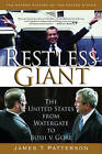 Restless Giant: The United States from Watergate to Bush vs. Gore by James T. Patterson (Paperback, 2007)