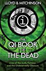 Qi: the Book of the Dead by John Lloyd, John Mitchinson (Paperback, 2015)