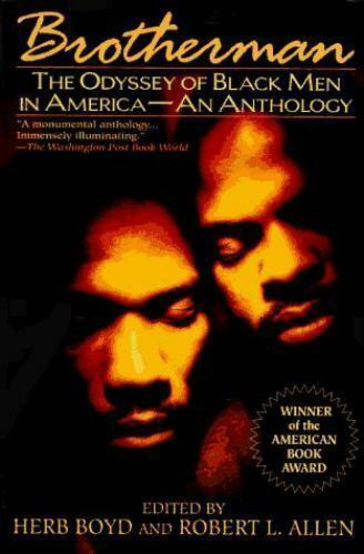 Brotherman: The Odyssey of Black Men in America--An Anthology