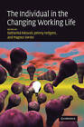 The Individual in the Changing Working Life by Cambridge University Press (Hardback, 2008)