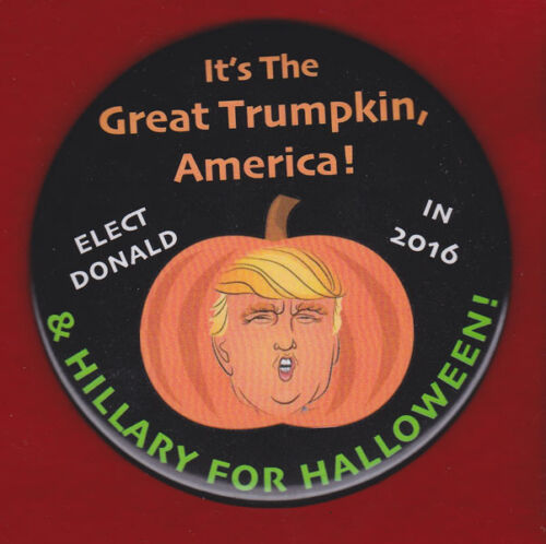 """THE TRUMPKIN  FOR HALLOWEEN WITH 4 /"""" PINBACK OHIO 2016 ELECTION"""