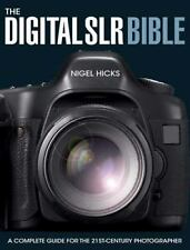 The Digital SLR Bible