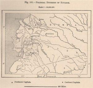 Political Divisions Of Ecuador 1885 Old Antique Vintage Map Plan