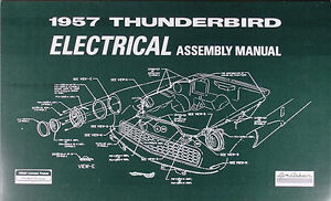 1957 Thunderbird Electrical Wiring Assembly Manual 57 Ford ...