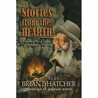 Stories from the Hearth by Woodland Press, LLC (Paperback / softback, 2011)