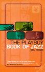 The Playboy Guide to Jazz by Neil Tesser (Hardback, 1999)