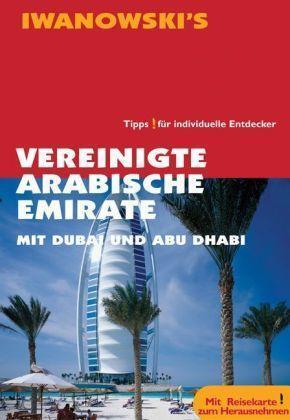 Vereinigte Arabische Emirate Dubai Abu Dhabi VAE UNGELESEN Iwanowski Reiseführer