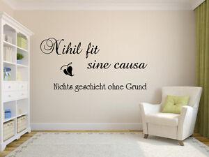 Nihil fit sine causa - Nicht geschieht ohne Grund- Wandtattoo ...
