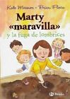 Marty  Maravilla  y La Fuga de Lombrices by Marty McGuire (Paperback / softback, 2015)