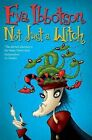 Not Just a Witch by Eva Ibbotson (Paperback, 2001)