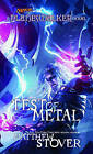 Test of Metal (Planeswalkers) by Matthew Stover (Paperback, 2010)