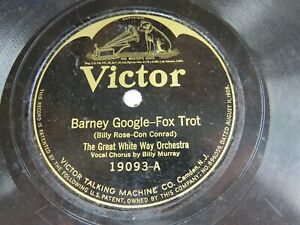 Great-White-Way-Orch-VICTOR-19093-Barney-Google-Billy-Murray