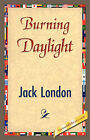 Burning Daylight by Jack London (Paperback / softback, 2007)