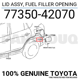7735060070 Genuine Toyota LID ASSY FUEL FILLER OPENING 77350-60070