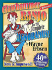 Clawhammer Banjo for the Complete Ignoramus! by Wayne Erbsen (Spiral bound, 2004)