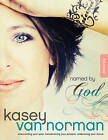 Named by God Bible Study: Overcoming Your Past, Transforming Your Present, Embracing Your Future by Kasey Van Norman (Paperback / softback, 2012)