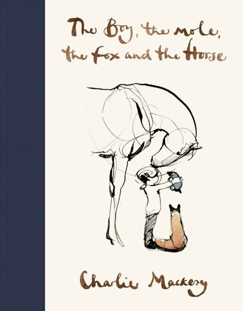 The Boy, The Mole, The Fox and The Horse by Charlie Mackesy (Hardback) UK Stock
