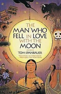 The-Man-Who-Fell-In-Love-With-The-Moon-by-Spanbauer-Tom