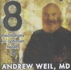 8 Meditations for Optimum Health by Andrew Weil (CD, Mar-1997, 2 Discs, Tommy Boy)