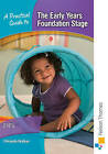 A Practical Guide to the Early Years Foundation Stage by Miranda Walker (Paperback, 2012)