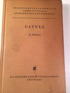 Catull-Kroll-ed-CATULLUS-Teubner-1959-Latin-Roman-Poetry-German