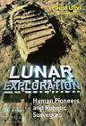 Lunar Exploration: Human Pioneers and Robotic Surveyors by Paolo Ulivi (Paperback, 2004)