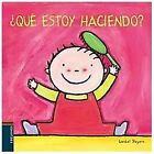 Que estoy haciendo?/ What Am I Doing? by Liesbet Slegers (2007, Hardcover, Board)