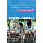 Bangladesh - Culture Smart!: The Essential Guide to Customs & Culture by Urmi Rahman (Paperback, 2014)
