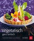 Vegetarisch ganz einfach. Taschenbuch von Udo Einenkel (2015, Taschenbuch)
