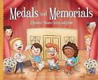 Medals and Memorials:: A Readers' Theater Script and Guide by Nancy K Wallace, Nina Mata (Hardback, 2015)