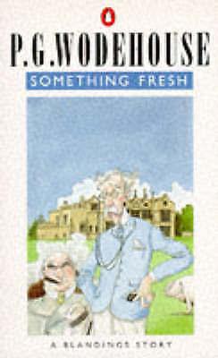 Something Fresh, Wodehouse, P.G., Good Book