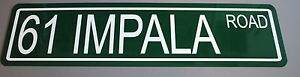 """METAL STREET SIGN 1961 """" 61 IMPALA ROAD """" 283 348 CHEVROLET CONVERTIBLE CHEVY"""
